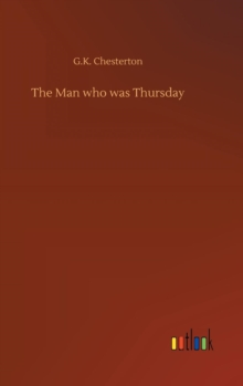 The Man Who Was Thursday, Hardback Book