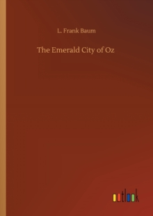 The Emerald City of Oz, Paperback / softback Book