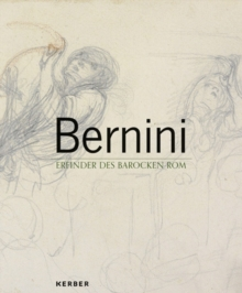 Bernini : Inventor of the Roman Baroque, Hardback Book