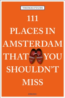 111 Places in Amsterdam That You Shouldn't Miss, Paperback / softback Book