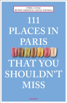 111 Places in Paris That You Shouldn't Miss, Paperback / softback Book