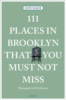 111 Places in Brooklyn That You Must Not Miss, Paperback / softback Book
