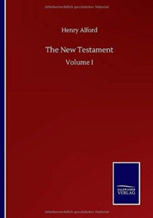 The New Testament : Volume I, Paperback / softback Book
