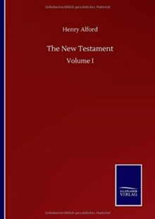 The New Testament : Volume I, Hardback Book