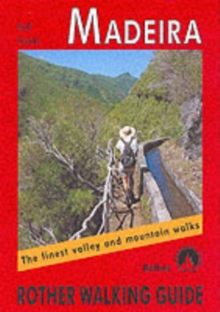 Madeira : The Finest Valley and Mountain Walks - ROTH.E4811, Paperback Book