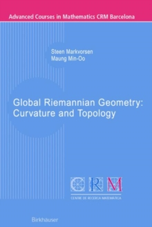 Global Riemannian Geometry: Curvature and Topology, Paperback / softback Book