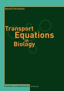Transport Equations in Biology, Paperback Book
