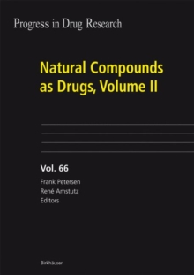 Natural Compounds as Drugs, Volume II, Hardback Book