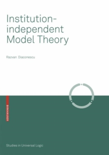Institution-independent Model Theory, Paperback Book