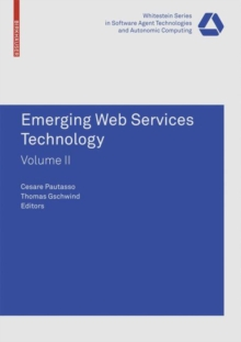 Emerging Web Services Technology, Volume II, Paperback Book