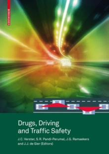 Drugs, Driving and Traffic Safety, Hardback Book