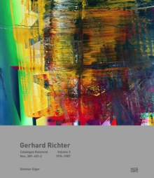 Gerhard Richter Catalogue Raisonne : Gerhard Richter: Catalogue Raisonn , Volume 3 Werknummern 389-651/2 1976-1988 Band 3, Hardback Book