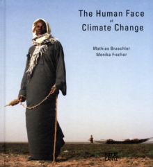Human Face of Climate Change, Hardback Book
