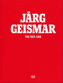 Jarg Geismar: The Red Line, Hardback Book