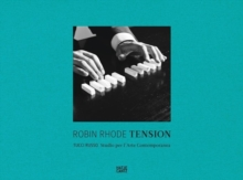 Robin Rhode : Tension, Hardback Book