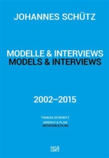 Johannes Schutz : Models & Interviews, Hardback Book