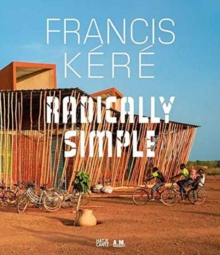 Francis Kere Architecture, Hardback Book