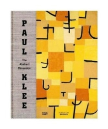 Paul Klee: The Abstract Dimension, Hardback Book