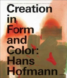 Creation in Form and Color: Hans Hoffmann, Hardback Book