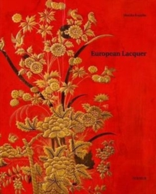 European Lacquer: Selected Works, Hardback Book