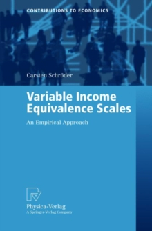 Variable Income Equivalence Scales : An Empirical Approach, Paperback / softback Book