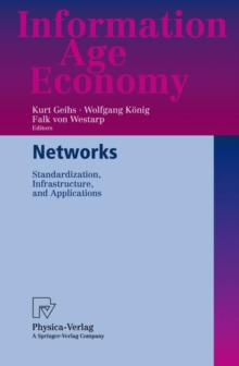 Networks : Standardization, Infrastructure, and Applications, Paperback / softback Book