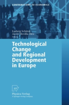 Technological Change and Regional Development in Europe, Paperback / softback Book