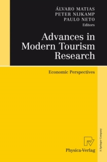 Advances in Modern Tourism Research : Economic Perspectives, Hardback Book