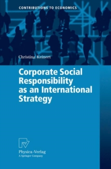 Corporate Social Responsibility as an International Strategy, Hardback Book