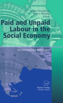 Paid and Unpaid Labour in the Social Economy : An International Perspective, Hardback Book