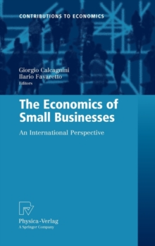 The Economics of Small Businesses : An International Perspective, Hardback Book