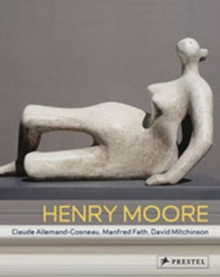 Henry Moore : From the Inside Out, Paperback Book