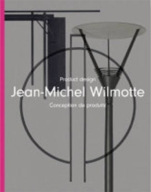 Jean-Michel Wilmotte : Product Design, Hardback Book