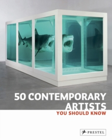 50 Contemporary Artists You Should Know, Paperback Book