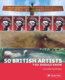 50 British Artists You Should Know, Paperback / softback Book