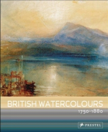 British Watercolours, 1750 - 1880, Paperback Book