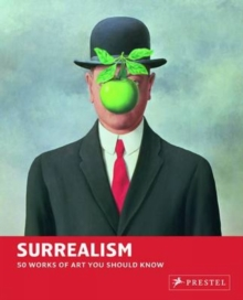 Surrealism: 50 Works of Art You Should Know, Paperback / softback Book