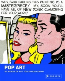 Pop Art: 50 Works of Art You Should Know, Paperback / softback Book