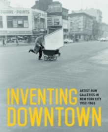 Inventing Downtown, Hardback Book