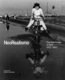 Neorealismo : The New Image in Italy 1932-1960, Hardback Book