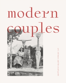 Modern Couples: Art, Intimacy and the Avant-Garde, Hardback Book