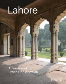 Lahore: The Historic City, Hardback Book