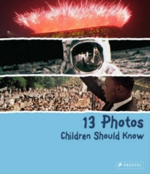 13 Photos Children Should Know, Hardback Book