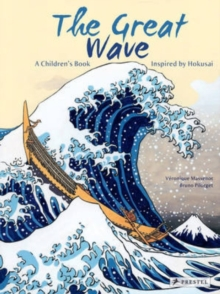 Great Wave: a Children's Book Inspired by Hokusai, Hardback Book