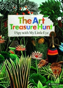 The Art Treasure Hunt : I Spy With My Little Eye, Hardback Book