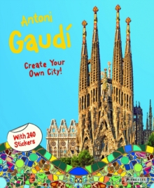 Antoni Gaudi: Create Your Own City Sticker Book, Paperback / softback Book