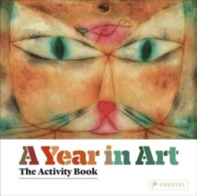 A Year In Art : The Activity Book, Hardback Book