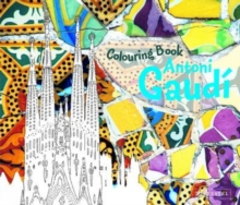 Antoni Gaudi Colouring Book, Paperback / softback Book
