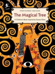 Magical Tree: A Children's Book Inspired by Klimt, Hardback Book