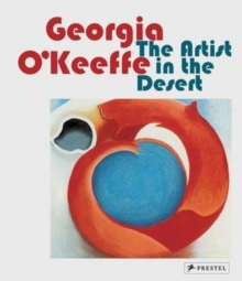 Georgia O'Keeffe : The Artist in the Desert, Paperback Book